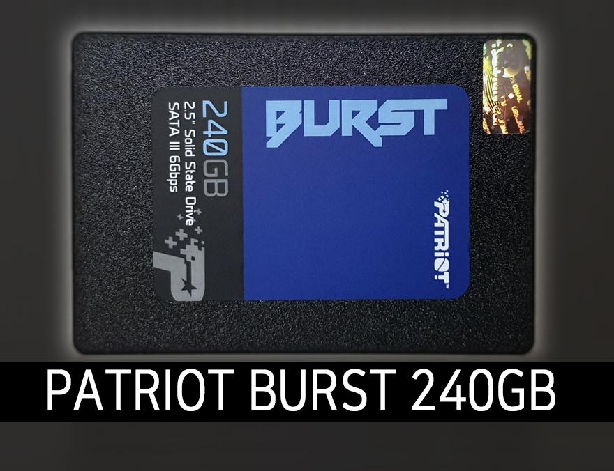 무고장 2백만 시간! PATRIOT BURST 240GB
